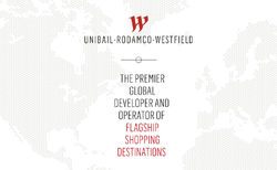 Unibail-Rodamco-Westfield - THE PREMIER GLOBAL DEVELOPER AND OPERATOR OF FLAGSHIP SHOPPING DESTINATIONS